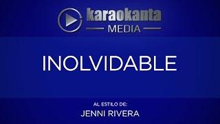 Karaokanta - Jenni Rivera - Inolvidable