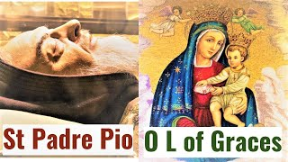 Powerful prayer, invoking Our Lady, Mother of all Graces with St Padre Pio..Establishing Covenant
