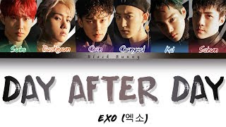 EXO (엑소) - Day After Day (Color Coded Lyrics Han/Rom/Eng/가사)
