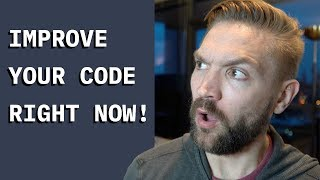 Write BETTER Code! 7 Tips to Improve Your Programming Skills