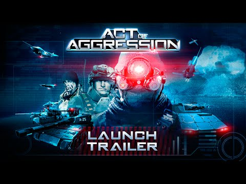 Act of Aggression: Launch Trailer thumbnail