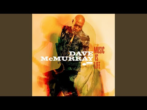 Music Is Life (Live It) online metal music video by DAVE MCMURRAY
