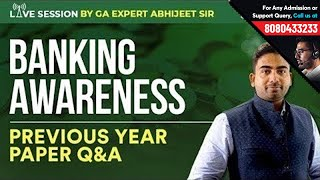 Banking Awareness | Previous Year Paper Q& A by Abhijeet Sir | Important for SBI, IBPS, SSC, RRB