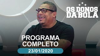 Os Donos da Bola - 23/01/2020 - Programa completo