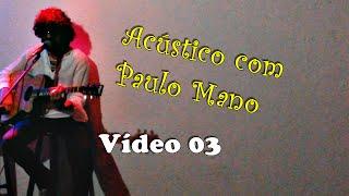 Raul Seixas Cover Acustico Com Paulo Mano V3