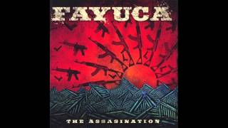 Fayuca | The Assassination | #6 Que Protesta