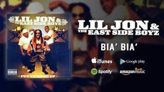 Lil Jon & The East Side Boyz - Bia' Bia'