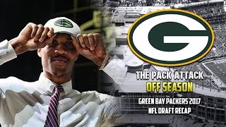 Green Bay Packers | Off Season | 2017 Draft Recap