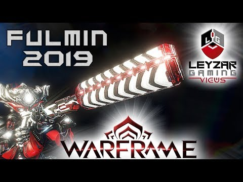 Fulmin Build 2019 (Guide) - The Right Hybrid (Warframe Gameplay)