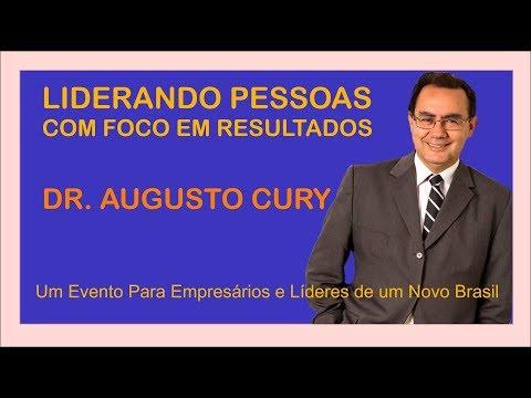 Liderando Pessoas Com Foco em Resultados - Augusto Cury