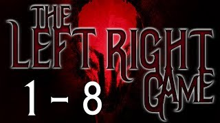 The Left/Right Game: Parts 1 - 8 | Scary Reddit Stories