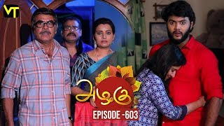 Azhagu Tamil Serial latest Full Episode 603 Telecasted on 13 November 2019 in Sun TV. Azhagu Serial ft. Revathy, Thalaivasal Vijay, Shruthi Raj and Aishwarya in the lead roles. Azhagu serail Produced by Vision Time, Directed by Selvam, Dialogues by Jagan. Subscribe Here for All Vision Time Serials - http://bit.ly/SubscribeVT  Namma Veetu Serial Episode 2 Kalyana Parisu - https://youtu.be/NG73mlOydxQ  Click here to watch:-  Azhagu Full Episode 602 https://youtu.be/SMqG1D-mGA0  Azhagu Full Episode 601 https://youtu.be/C9jXLdoV5xo  Azhagu Full Episode 600 https://youtu.be/AJQhCfm-Ue4  Azhagu Full Episode 599 https://youtu.be/uQ84lSQF57I  Azhagu Full Episode 598 https://youtu.be/uQKQj9PvYQk  Azhagu Full Episode 597 -https://youtu.be/V9qa9YylQ1I  Azhagu Full Episode 596 - https://youtu.be/WoYxC4C_Jfs  Azhagu Full Episode 595 https://youtu.be/MAMIU9npYvw  Azhagu Full Episode 594 https://youtu.be/CdsD6XMWtDM  Azhagu Full Episode 593 https://youtu.be/LEpvnNEF1Nc  Azhagu Full Episode 592 https://youtu.be/yyqgkVwQBbg  Azhagu Full Episode 591 https://youtu.be/yxWR0FyLkg4   For More Updates:- Like us on - https://www.facebook.com/visiontimeindia Subscribe - http://bit.ly/SubscribeVT