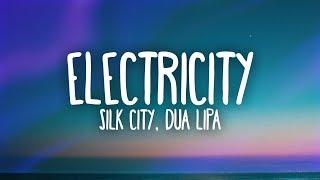 Silk City, Dua Lipa   Electricity (Lyrics) Ft. Diplo, Mark Ronson