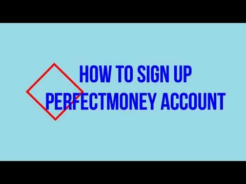 How to sign up and verify Perfectmoney account