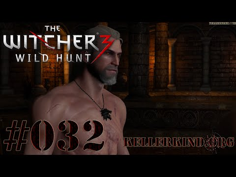 The Witcher 3 [HD|60FPS] #032 Klopperei mit blankem Schniedel ★ Let's Play The Witcher 3