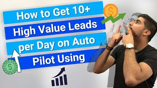 How to Get 10+ High Value Leads per Day on Auto Pilot Using One Simple Instagram Hack