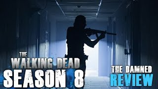 The Walking Dead Season 8 Episode 2 - The Damned - Video Review!