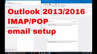 Outlook 2016 POP and IMAP Mail setup