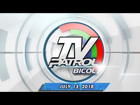 [ABS-CBN]  TV Patrol Bicol – July 13, 2018