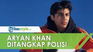 Ini Profil Aryan Khan, Anak Sulung Shah Rukh Khan yang Ditangkap Polisi karena Narkoba
