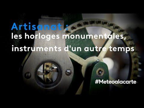 Les horloges monumentales, des instruments d'un autre temps - Météo à la carte