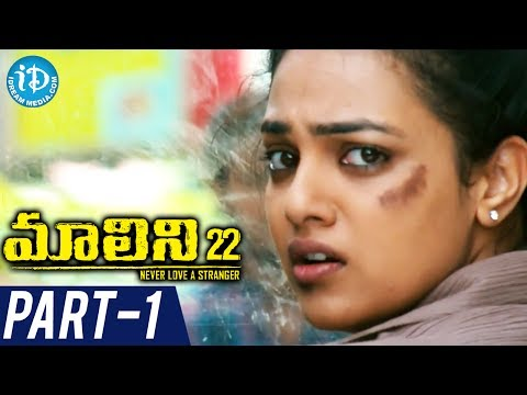 Malini 22 Full Movie Part 1 || Nithya Menen || Krish J Sathaar || Naresh || Sripriya