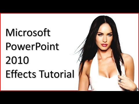 Microsoft PowerPoint 2010 Effects Tutorial