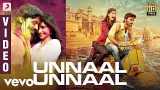gratis download video - Ambikapathy - Unnaal Unnaal Video Tamil | Dhanush | A. R. Rahman