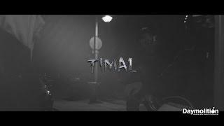 Timal   Premier Rapport   Daymolition
