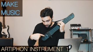 How I Make Music With The Artiphon INSTRUMENT 1