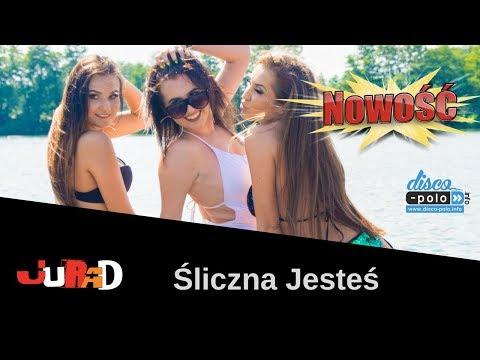 JuRaD - Śliczna jesteś (Official video) NOWOŚĆ 2018
