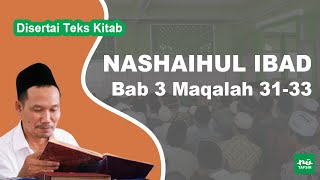 Kitab Nashaihul Ibad # Bab 3 Maqalah 31-33 # KH. Ahmad Bahauddin Nursalim