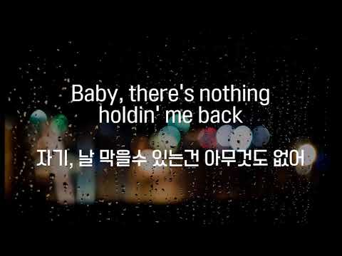Shawn Mendes - There's nothing holdin' me back (한국어 해석/가사/자막) mp3