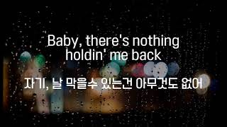 Shawn Mendes   There's Nothing Holdin' Me Back (한국어 해석가사자막)