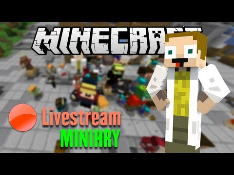 Livestream z Miniher w/ Jawo a později i Kelo [Minecraft]