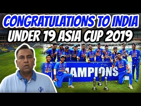 Congratulations To India | Under 19 Asia Cup 2019 | Basit Ali