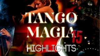 Tango Magia: Hightlight 15th Edition