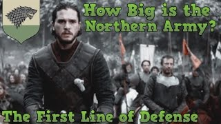 Game of Thrones   How Big is The Northern Army   House Stark