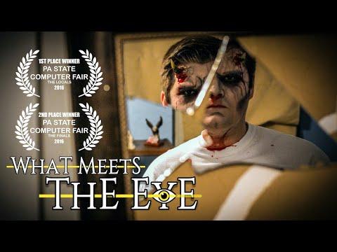 What Meets The Eye (Award-Winning Short Film)