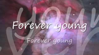 Rod Stewart - Forever Young Lyrics
