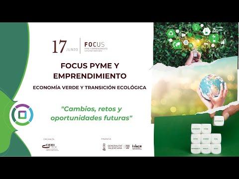 Apertura institucional - Focus Pyme y Emprendimiento Economía verde[;;;][;;;]
