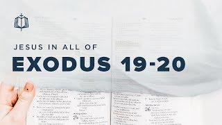 TEN COMMANDMENTS | Bible Study | Jesus In All of Exodus 19-20