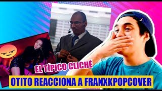 OtitoMola Reacciona A Franxkpopcover (ITZY) - [OtitoMola]