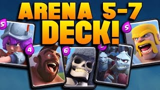 Clash Royale 'WIN EVERY TIME!' Arena 5,6,7 Deck Strategy! BEST Level 5-7 Cards! (Pro/Beginner Tips)