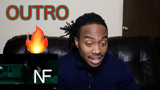 {{REACTION}} NF   OUTRO (OFFICIAL MUSIC VIDEO)