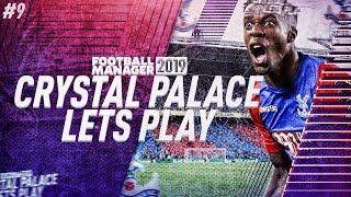 SEASON FINALE!! Qualified For Europa League!? | Football Manager 2019 Let's Play: Crystal Palace #9