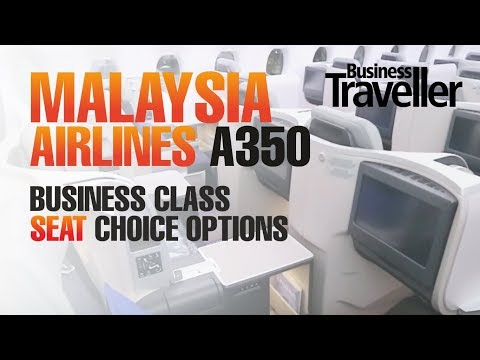 Malaysia Airlines A350 – Selecting The Best Seat In Business Class – Business Traveller