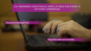 Los ingenieros industriales ante la crisis por COVID-19. Lecciones aprendidas