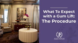 What To Expect with a Gum Lift: The Procedure