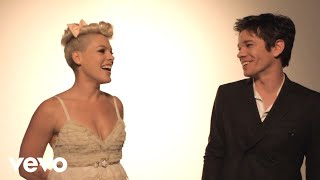 P!nk   Just Give Me A Reason (Behind The Scenes) Ft. Nate Ruess